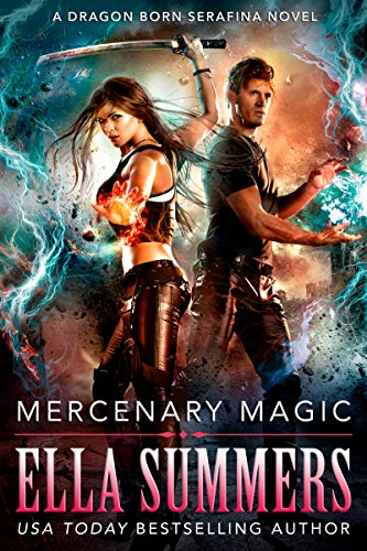 Mercenary Magic (Dragon Born Serafina Book 1) (English Edition)