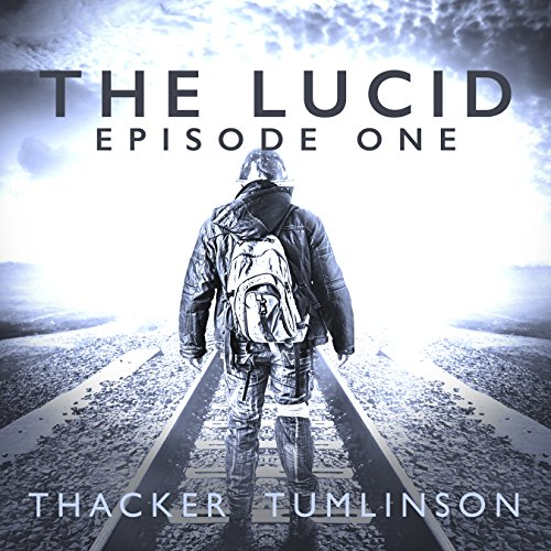 The Lucid - Season One: The Beginning audiobook cover art