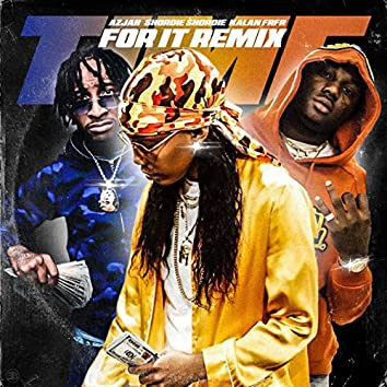 Time For It (Remix)