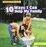 10 Ways I Can Help My Family (I Can Make a Difference)