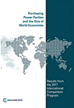 Purchasing Power Parities and the Size of World Economies: Results from the 2017 International Comparison Program