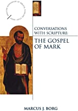 Conversations with Scripture - The Gospel of Mark (Anglican Association of Biblical Scholars)