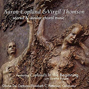 Copland & Thomson: Sacred & Secular Choral Music