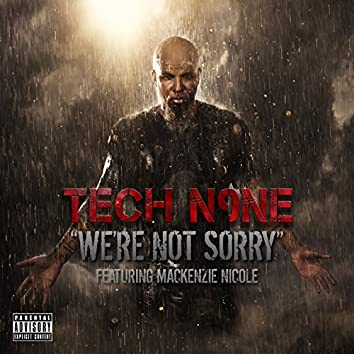 We're Not Sorry - Single