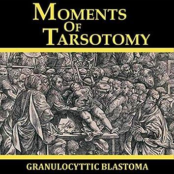 Moments of Tarsotomy