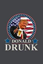 Notebook Planner Trump 4Th Of July Funny Donald Drunk Drinking Presidents: Budget Tracker, Over 100 Pages, Daily, Personal...