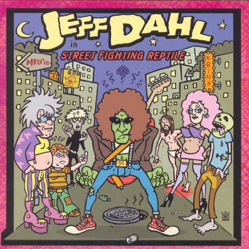 Street Fighting Reptile by JEFF DAHL (2005-05-03)