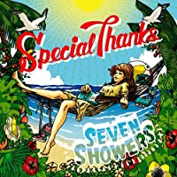 SEVEN SHOWERS [CD] SpecialThanks by SPECIALTHANKS (2009-08-05)