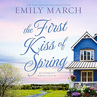 The First Kiss of Spring                   Written by:                                                                                                                                 Emily March                               Narrated by:                                                                                                                                 Amy Landon                      Length: 9 hrs and 53 mins     1 rating     Overall 5.0