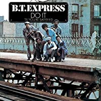 Do It ('Til You're Satisfied) +2 by B.T.Express