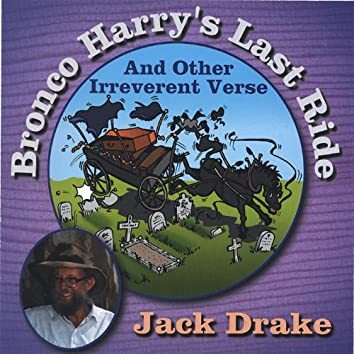 Bronco Harry's Last Ride