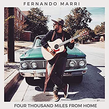 Four Thousand Miles from Home