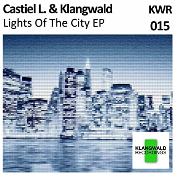 Lights Of The City EP
