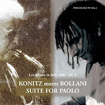 Suite for Paolo (Lee Konitz in Italy 2002, Vol. 4)