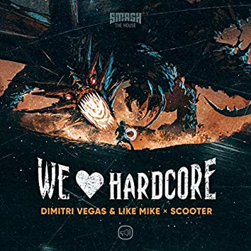 We Love Hardcore