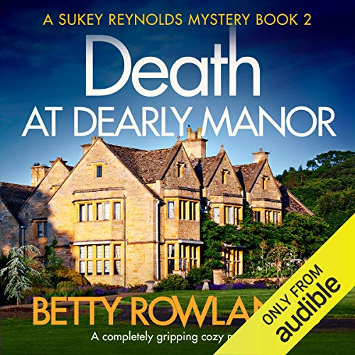 Death at Dearley Manor: A completely gripping cozy mystery audiobook cover art
