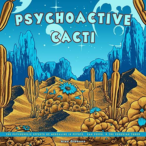 Psychoactive Cacti cover art