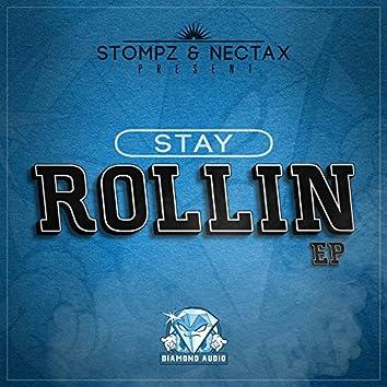 Stay Rollin