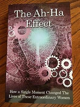 Paperback The Ah-Ha Effect Book