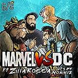 Marvel Vs. DC (feat. Zilla Rocca) [Explicit]