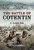 The Battle of Cotentin: 9 – 19 June 1944