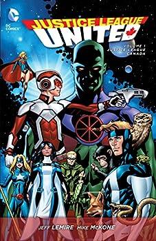 Paperback Justice League United, Volume 1: Justice League Canada Book