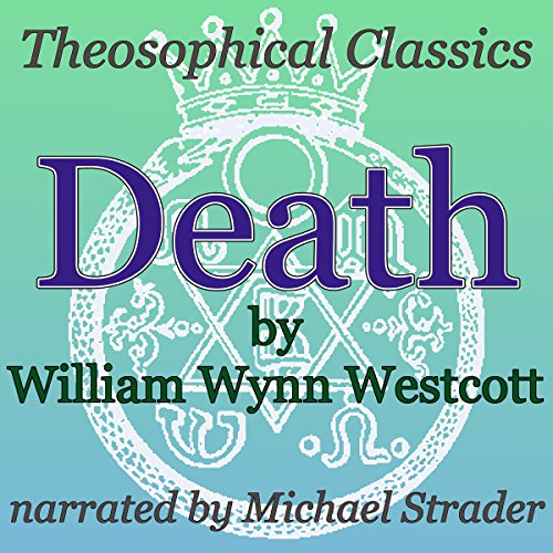 Death: Theosophical Classics audiobook cover art
