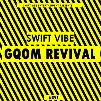 Gqom Revival EP