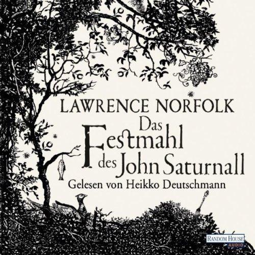 Das Festmahl des John Saturnall audiobook cover art