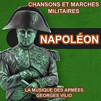 Napoléon – Chansons et Marches Militaires Napoléoniennes