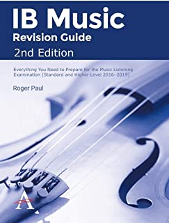 IB Music Revision Guide 2nd Edition: Everything you need to prepare for the Music Listening Examination (Standard and High...