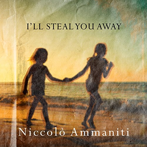 I'll Steal You Away audiobook cover art