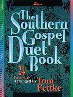 The Southern Gospel Duet Book: 24 Favorites