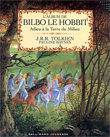 L'Album de Bilbo le Hobbit : Adieu à la terre du milieu