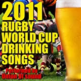 2011 Rugby World Cup Drinking Songs