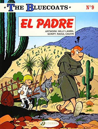 Bluecoats the Vol.9: El Padre: The Bluecoats