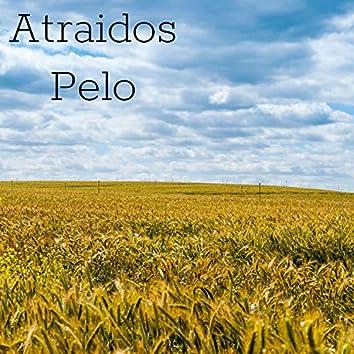 Atraidos Pelo (with Ramiro Hammes)