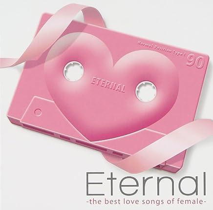 Eternal-the best love songs of female-