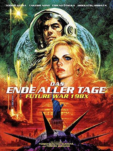 Das Ende aller Tage - Future War 198X