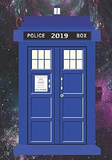 Tardis 2019 Daily Planner: Monthly Organiser +Calendar   Notebook Journal