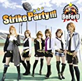 Strike Party!!! 歌詞