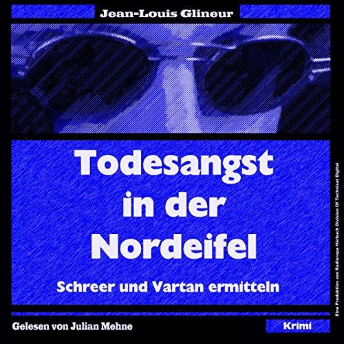 Todesangst in der Nordeifel (Schreer und Vartan ermitteln 1) Titelbild