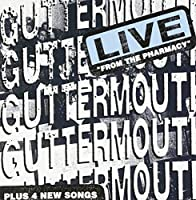 Live From The Pharmacy by Guttermouth (1998-07-28)