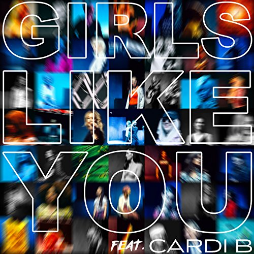 Girls Like You [feat. Cardi B]