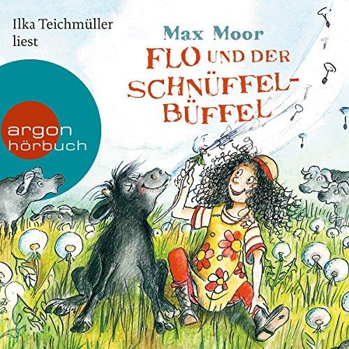 Flo und der Schnüffel-Büffel audiobook cover art