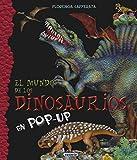 Dinosaurios (El mundo de)
