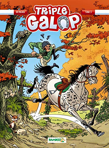 Triple galop - tome 05