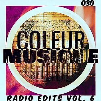 Radio Edits., Vol. 6 (Coleur030) (Radio Edit)
