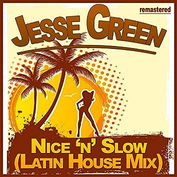 Nice n' Slow (Latin House Mix)