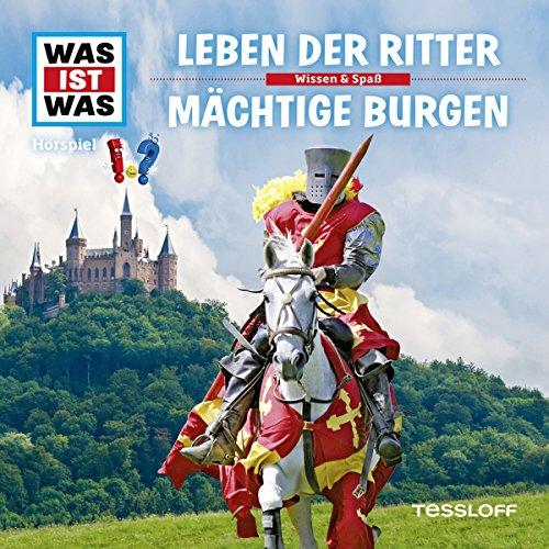 Leben der Ritter / Mächtige Burgen (Was ist Was 4) Titelbild